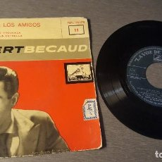 Discos de vinilo: GILBERT BECAUD SINGLE EPS SALUDO A LOS AMIGOS Y TRES TEMAS MAS. Lote 227139430