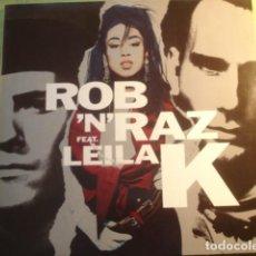 Discos de vinilo: ROB 'N' RAZ FEAT. LEILA K ROB 'N' RAZ FEATURING LEILA K. Lote 227147720