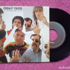Discos de vinilo: SINGLE CHEAP TRICK - IF YOU WANT MY LOVE / FOUR LETTER WORD - EPC A-2406 - SPAIN PRESS (EX-/NM). Lote 227153019