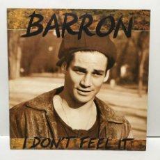Discos de vinilo: BARRON – I DON'T FEEL IT - 1988. Lote 227153460