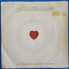 Discos de vinilo: SINGLE / LA BANDA DE LOS CORAZONES SOLITARIOS / BEATLEMANIA / POPURRI / BELTER 1-10.156 / 1981. Lote 227156640