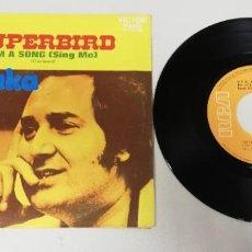 """Discos de vinilo: 1120- SUPERBIRD SEDAKA - VIN 7"""" POR VG DIS NM PROMO. Lote 227207740"""