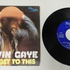 """Discos de vinilo: 1120- MARVIN GAYE COME GET TO THIS - VIN 7"""" POR VG DIS VG+. Lote 227222645"""