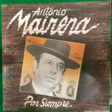 Discos de vinilo: ANTONIO MAIRENA - POR SIEMPRE - DOBLE LP ZAFIRO DE 1983 RF-8896 , BUEN ESTADO. Lote 227230580