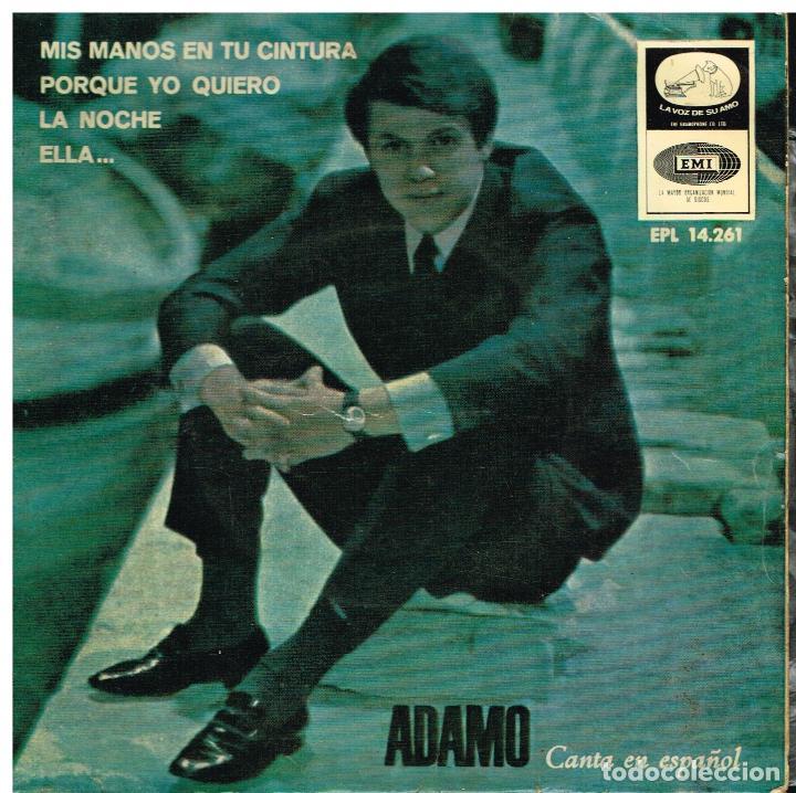 ADAMO - MIS MANOS EN TU CINTURA / ELLA... / LA NOCHE / PORQUE YO QUIERO - EP 1966 (Música - Discos de Vinilo - EPs - Canción Francesa e Italiana)