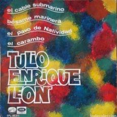 Discos de vinilo: EP TULIO ENRIQUE LEÓN. Lote 227257140