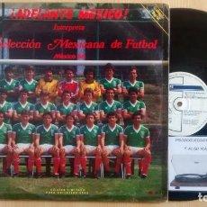 Discos de vinilo: SELECCIÓN MEXICANA DE FUTBOL 1986. Lote 227266135