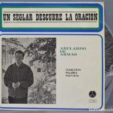 Discos de vinilo: LP. UN SEGLAR DESCUBRE LA ORACIÓN. ABELARDO ARMAS. Lote 227270195