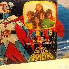 Disques de vinyle: SG PARCHIS : LA BATALLA DE LOS PLANETAS ( DE LA SERIE COMANDO G ) VINILO AZUL. Lote 227275450