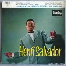 Discos de vinilo: HENRI SALVADOR. BLOUSE DU DENTISTE/ TROMPETTE D'OCCASION/ MOI JE PREFERE LA MARCHE A PIED/LES SAINTS. Lote 227277990
