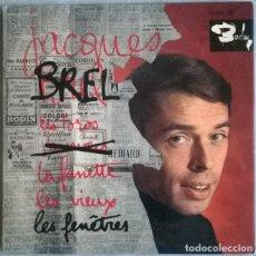 Discos de vinilo: JACQUES BREL. LES TOROS/ LES FENTRES/ LA FANETT/ LES VIEUX. BARCLAY, FRANCE 1963 EP. Lote 227278290