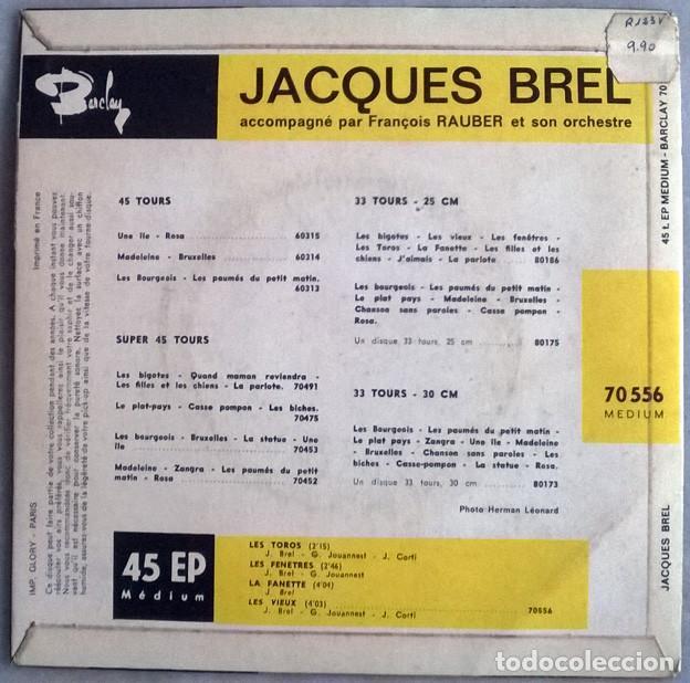 Discos de vinilo: Jacques Brel. Les toros/ Les fentres/ La fanett/ Les vieux. Barclay, France 1963 ep - Foto 2 - 227278290