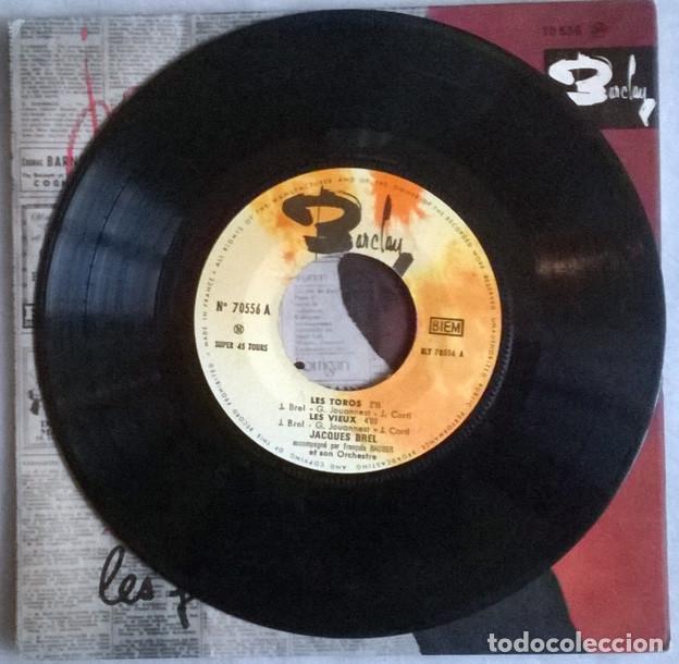Discos de vinilo: Jacques Brel. Les toros/ Les fentres/ La fanett/ Les vieux. Barclay, France 1963 ep - Foto 3 - 227278290