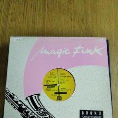 Discos de vinilo: MAXI SINGLE VINILO MAGIC FUNK BRONX. Lote 227458145