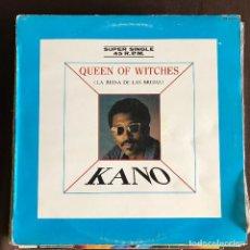Discos de vinilo: KANO - QUEEN OF WITCHES - 12'' MAXISINGLE HISPAVOX 1983. Lote 227460205