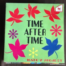 Discos de vinilo: KATE'S PROJECT - TIME AFTER TIME - 12'' MAXISINGLE MAX 1993. Lote 227460310