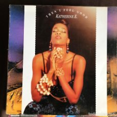 Discos de vinilo: KATHERINE E. - THEN I FEEL GOOD - 12'' MAXISINGLE MAX 1991. Lote 227460420