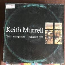 Discos de vinilo: KEITH MURRELL & VOICEBOX - LIVIN' ON A PRAYER - 12'' MAXISINGLE CONTRASEÑA 1996 - BON JOVI. Lote 227460685