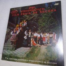 Discos de vinilo: GRUPO ETNOGRAFICO DE VILA PRAIA DE ÂNCORA. Lote 227464375