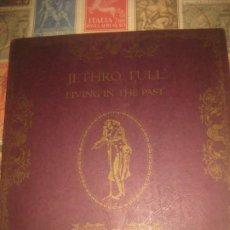 Discos de vinilo: JETHRO TULL / LIVING IN THE PAST 72 / DOBLE LP (CHRYSALIS1972 ) OG USA. Lote 227464460