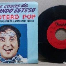 Discos de vinilo: LAS COSAS DE FERNANDO ESTESO / BELLOTERO POP / SINGLE 7 INCH. Lote 227465255