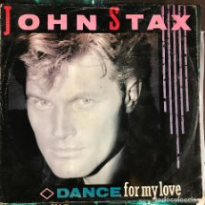 Discos de vinilo: JOHN STAX - DANCE FOR MY LOVE - 12'' MAXISINGLE LAMBORGHINI UK 1984. Lote 227469800