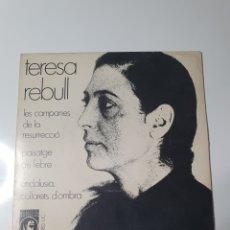 Discos de vinilo: TERESA REBULL - LES CAMPANAS DE LA RESURRECCIÓ/PAISATGE DE L'EBRE/ANDALUSIA COLLARETS D'OMBRA 1969.. Lote 227632249