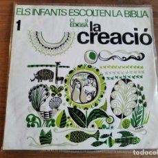 Discos de vinilo: ELS INFANTS ESCOLTEN LA BÍBLIA - LA CREACIÓ ********** RARO EP RELIGIOSO INFANTIL CATALÁN 1965. Lote 227634830