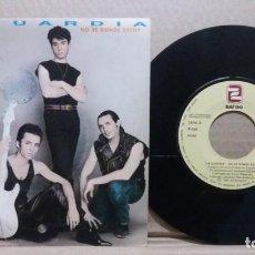 Disques de vinyle: LA GUARDIA / NO SE DONDE ESTOY / SINGLE 7 INCH. Lote 227654235