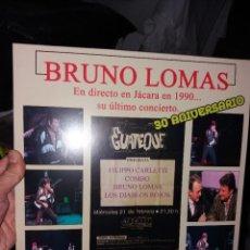 Discos de vinilo: BRUNO LOMAS LP SU ULTIMO CONCIERTO. Lote 227697580