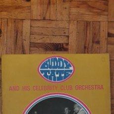 Discos de vinilo: BUDDY TATE AND HIS CELEBRITY CLUB ORCHESTRA* – BUDDY TATE AND HIS CELEBRITY CLUB ORCHESTRA LP. Lote 227716840