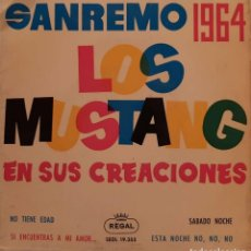 Discos de vinilo: LOS MUSTANG – SANREMO 1964 - LOS MUSTANG EN SUS CREACIONES. Lote 227758100
