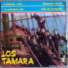 Discos de vinilo: LOS TAMARA. VENECIA SIN TI/ MUÑECA ROTA/ CON EL CORAZÓN/ LA PRIMERA VEZ. ZAFIRO, ESP. 1965 EP. Lote 227776785