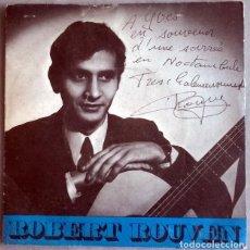 Discos de vinilo: ROBERT ROUVEN. RUE GIT-LE-COEUR/ LE JOUR SE LEVE/ BARCELONE/LE BAL DES ATOMES. JBP FR 1970 AUTOGRAFO. Lote 227777525