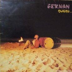 Discos de vinilo: GERMÁN - QUIERO... - 1985 - GERMÁN GSM. Lote 227782340