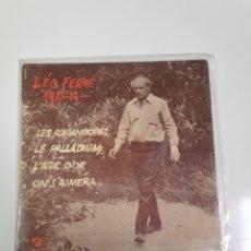 Discos de vinilo: LO FERRÉ - 1916-19... LES ROMANTIQUES/LE PALLADIUM/L'AGE D'OR/ON S'AIMERA, BARCLAYS 1966.. Lote 227808205