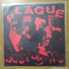 "Discos de vinilo: PLAGUE -JUST SAY NO - E.P. VINILO- 7"" E.P. HARDCORE PUNK KBD 1990 REISSUE. Lote 227884870"