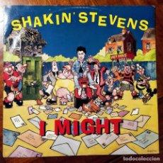 "Discos de vinilo: SHAKIN' STEVENS - I MIGHT (12"", MAXI) (EPIC) SHAKY T11 (1990/UK). Lote 227900920"