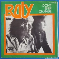 Discos de vinilo: SINGLE / ROLY / DON'T EVER CHANGE - YES I DO / LOGO L-37.004 / 1978 PROMO. Lote 227925320