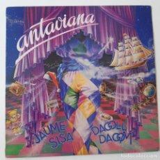 Discos de vinilo: JAUME SISA- ANTAVIANA - LP 1985 ( DAGOLL DAGOM) - VINILO COMO NUEVO.. Lote 227949035