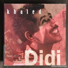 Discos de vinilo: KHALED - DIDI (SIMENON MIX) - 12'' MAXISINGLE BARCLAY 1992. Lote 227953095