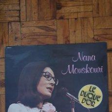 Discos de vinilo: NANA MOUSKOURI – LE DISQUE D'OR SELLO: FONTANA – 9101 511 SERIE: LE DISQUE D'OR – FORMATO: VINYL,. Lote 227960510