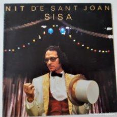 Discos de vinilo: SISA- NIT DE SANT JOAN- - LP 1981 - EXC. ESTADO.. Lote 227962615