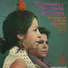 Discos de vinilo: FERNANDA Y BERNARDA DE UTRERA / ROMANCE DE LA REINA MERCEDES / NO SOY DE MADERA + 1 (EP 1968). Lote 227975515
