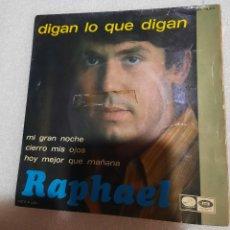 Discos de vinilo: RAPHAEL - DIGAN LO QUE DIGAN + 3. Lote 227977540