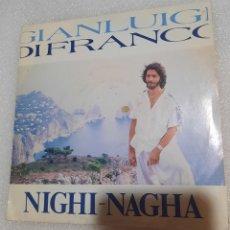 Discos de vinilo: GIANLUIGI DI FRANCO - NIGHI NAGHA. Lote 227982320