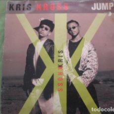 Discos de vinilo: KRIS KROSS JUMP. Lote 227990688