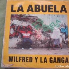 Discos de vinilo: WILFRED Y LA GANGA LA ABUELA. Lote 227990765