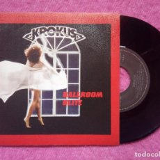Discos de vinilo: SINGLE KROKUS - BALLROOM BLITZ / READY TO ROCK - ARISTA A 106782 - SPAIN PRESS (NM/NM). Lote 227994205
