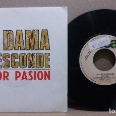 Discos de vinil: LA DAMA SE ESCONDE / COLOR PASION / SINGLE 7 INCH. Lote 228014170